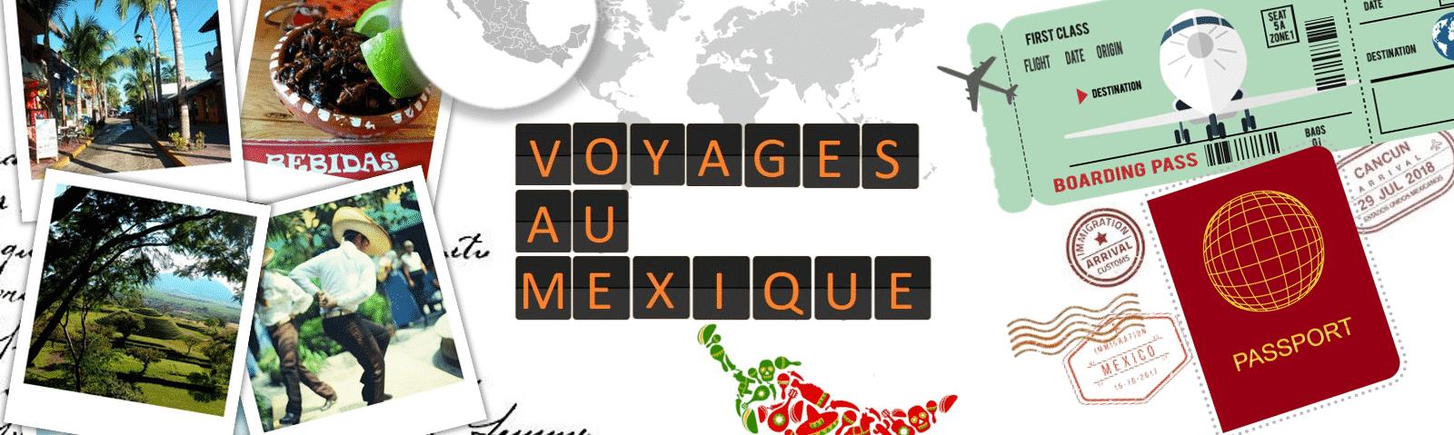 Voyages au Mexique